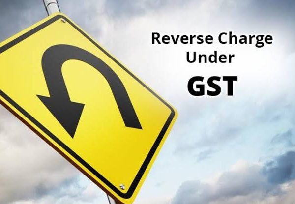 Reverse Charge Mechanism – What are the services covered