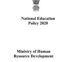 New Education Policy 2020-Major Transformational Reforms in Education Sector