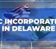 LLC Incorporation in Delaware